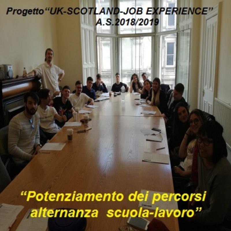 """Progetto """"UK-SCOTLAND-JOB EXPERIENCE""""    Potenziamento dei percorsi di alternanza scuola-lavoro."""